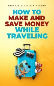 How to Make and Save Money While Traveling eBook