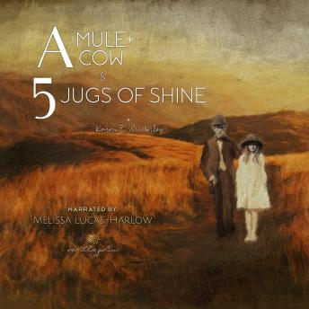 A Mule A Cow and 5 Jugs of Shine